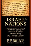 Bruce, F. F.: Israel and the Nations: The History of Israel from the Exodus to the Fall of the Second Temple