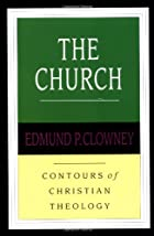 The Church (Contours of Christian Theology)…