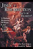 Ludemann, Gerd: Jesus' Resurrection:Fact or Figment?: A Debate Between William Lane Craig and Gerd Ludemann