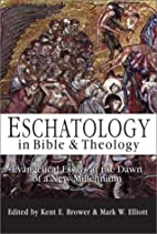 Eschatology in Bible & Theology: Evangelical…