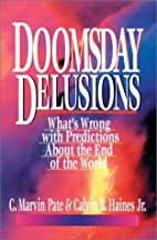 Doomsday Delusions: What's Wrong With…