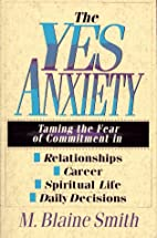 The Yes Anxiety: Taming the Fear of…
