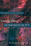 Davies, Bob: Coming Out of Homosexuality: New Freedom for Men & Women