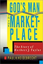 God's Man in the Marketplace: The Story of…