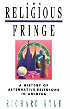 The Religious Fringe: A History of…