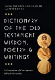 Enns, Peter: Dictionary of the Old Testament: Wisdom, Poetry &amp; Writings