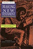 Patzia, Arthur G.: The Making of the New Testament: Origin, Collection, Text & Canon
