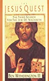 Witherington, Ben, III: The Jesus Quest: The Third Search for the Jew of Nazareth