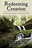 Sheldon, Joseph K.: Redeeming Creation: The Biblical Basis for Environmental Stewardship
