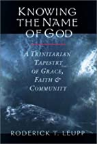 Knowing the Name of God: A Trinitarian…