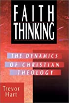 Faith Thinking: The Dynamics of Christian…