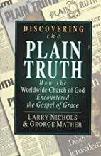 Discovering the Plain Truth: How the…