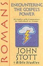 Romans: Encountering the Gospel's Power by…