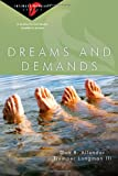 Allender, Dan B.: Dreams and Demands: 6 Studies for Individuals, Couples or Groups