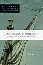 Colossians & Philemon (N.T. Wright for…