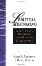 Spiritual Mentoring: A Guide for Seeking and&hellip;