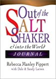 Pippert, Rebecca Manley: Out Of The Saltshaker And Into The World: Evangelism As A Way Of Life