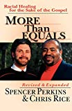 Rice, Chris: More Than Equals: Racial Healing for the Sake of the Gospel