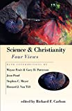 Carlson, Richard F.: Science & Christianity: Four Views