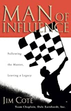 Man of Influence: Following the Master,…