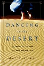 Dancing in the Desert: Spiritual Refreshment…