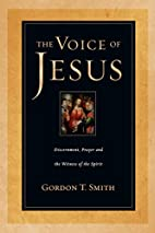 The Voice of Jesus: Discernment, Prayer, and…