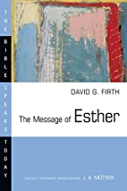 The Message of Esther: God Present But…