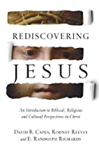 Rediscovering Jesus: An Introduction to…