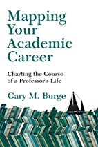 Mapping Your Academic Career: Charting the…