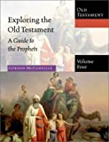 McConville, J. Gordon: Exploring the Old Testament: A Guide to the Prophets