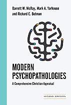 Modern Psychopathologies: A Comprehensive…