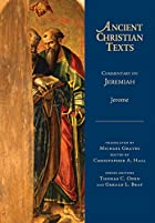 Commentary on Jeremiah (Ancient Christian…