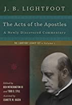 The Acts of the Apostles: A Newly Discovered…