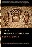 Morris, Leon: 1 and 2 Thessalonians: An Introduction and Commentary (Tyndale New Testament Commentaries)