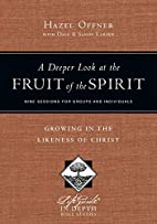 A Deeper Look at the Fruit of the Spirit:…