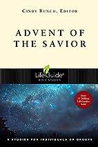 Advent of the Savior (Lifeguide Bible…