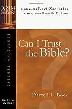 Can I Trust the Bible? (RZIM Critical…