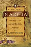 Duriez, Colin: A Field Guide to Narnia
