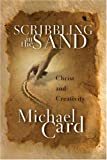 Card, Michael: Scribbling in the Sand: Christ and Creativity