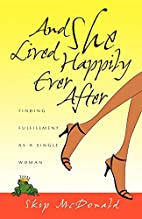 And She Lived Happily Ever After: Finding…