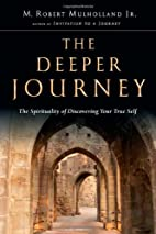 The Deeper Journey: The Spirituality of…