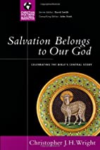 Salvation Belongs to Our God: Celebrating…