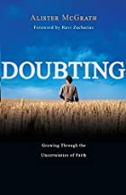 Doubting: Growing Through the Uncertainties&hellip;