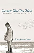 Stronger Than You Think: Becoming Whole…