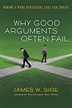 Why Good Arguments Often Fail: Making a More&hellip;