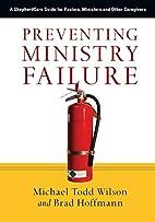 Preventing Ministry Failure: A ShepherdCare…
