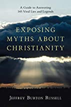 Exposing Myths About Christianity: A Guide…