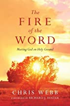 The Fire of the Word: Meeting God on Holy…