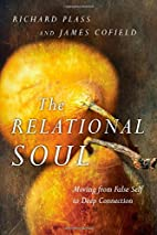 The Relational Soul: Moving from False Self…