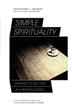 Simple Spirituality: Learning to See God in…